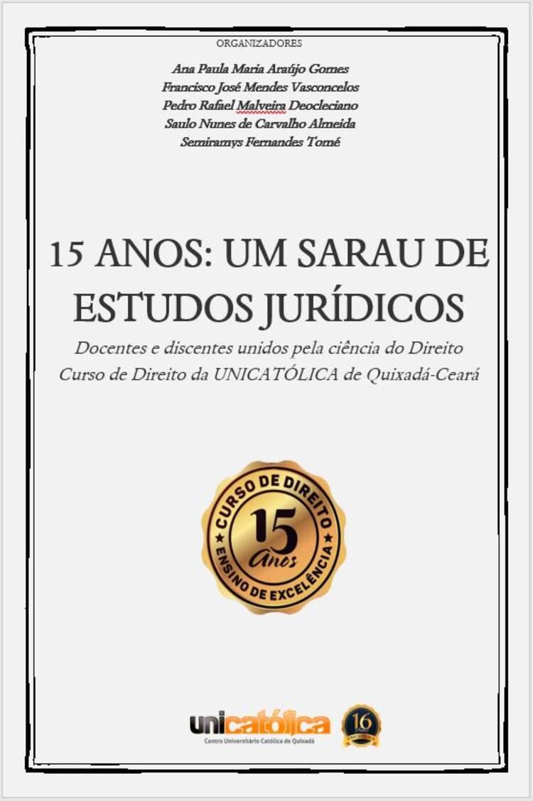 Capa do ebook 15 ANOS: UM SARAU DE ESTUDOS JURÍDICOS