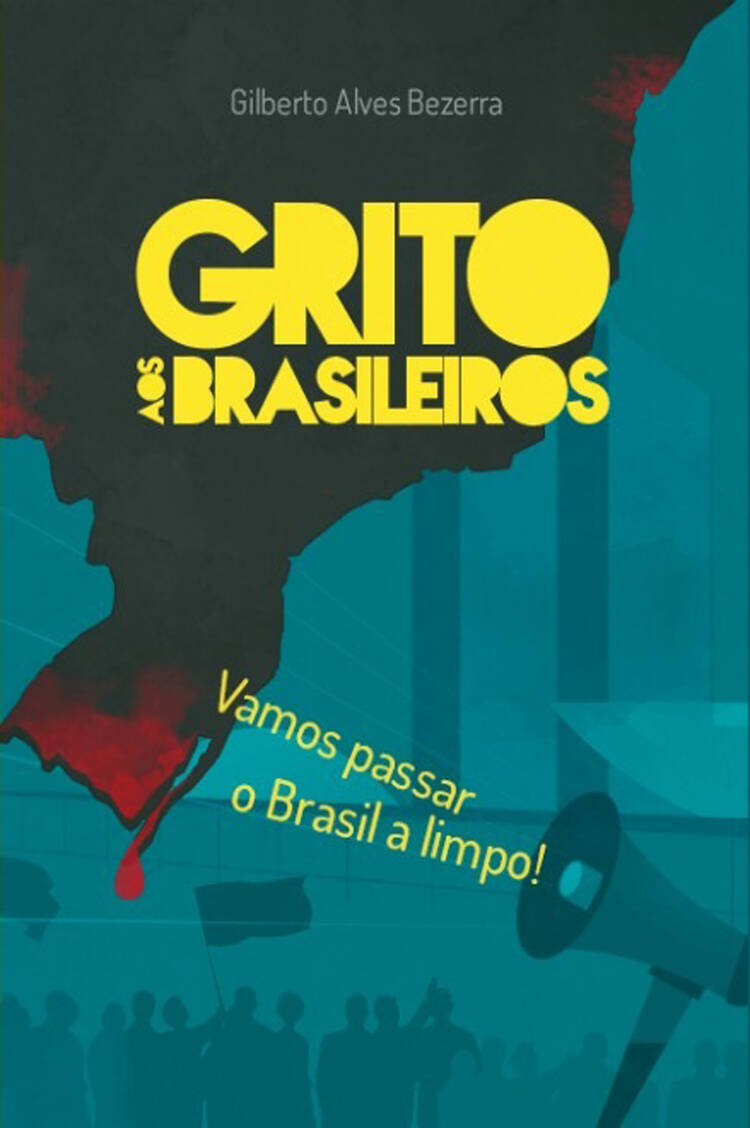 Capa do ebook Grito aos brasileiros – Vamos passar o Brasil a limpo  ( 2ª edição )