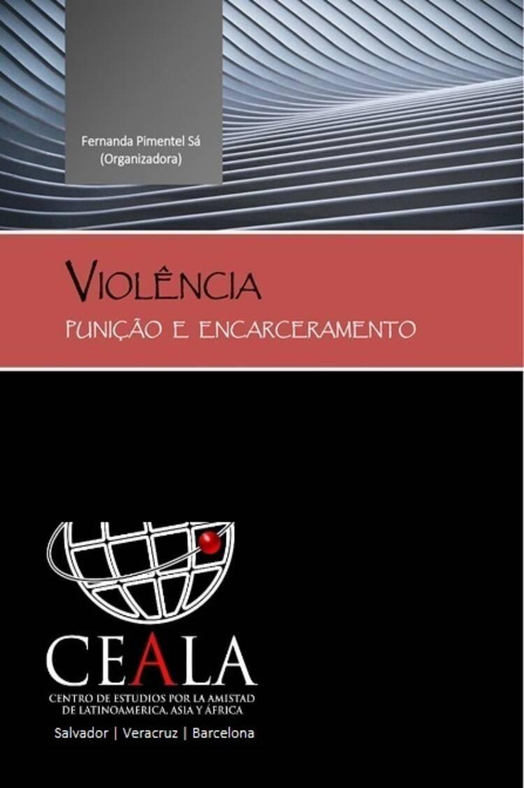 Capa do ebook VIOLÊNCIA, PUNIÇÃO E ENCARCERAMENTO