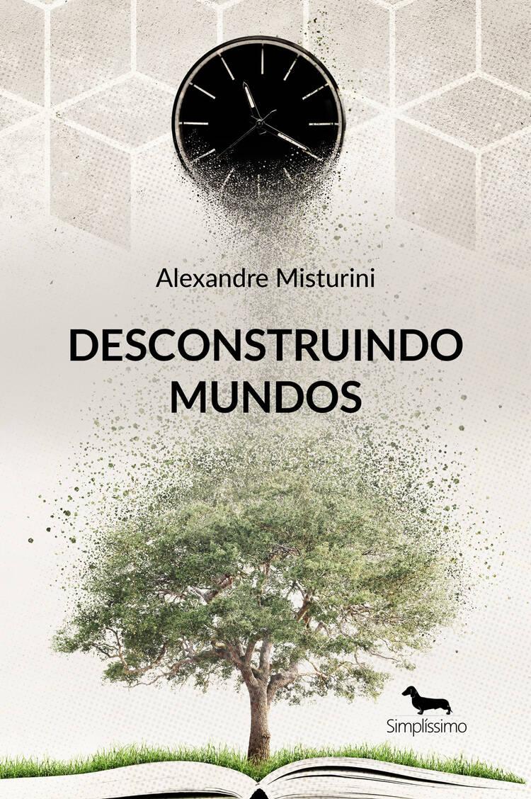 Capa do ebook Desconstruindo  mundos