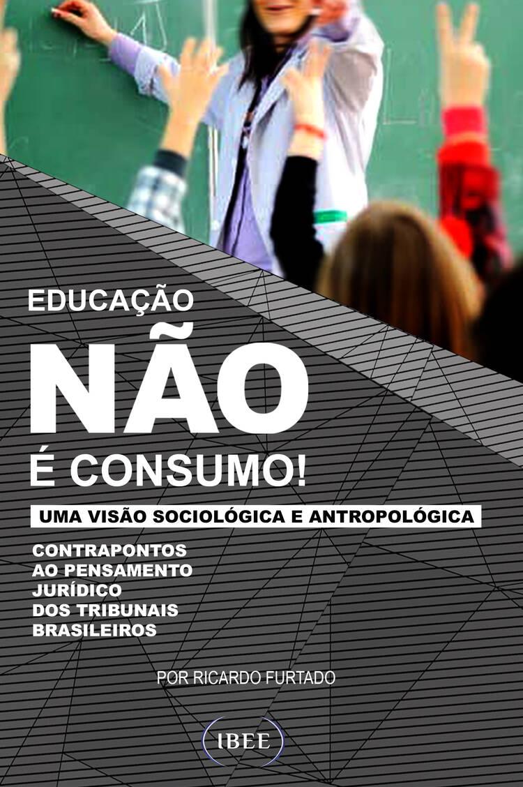 Capa do ebook Educação não é consumo