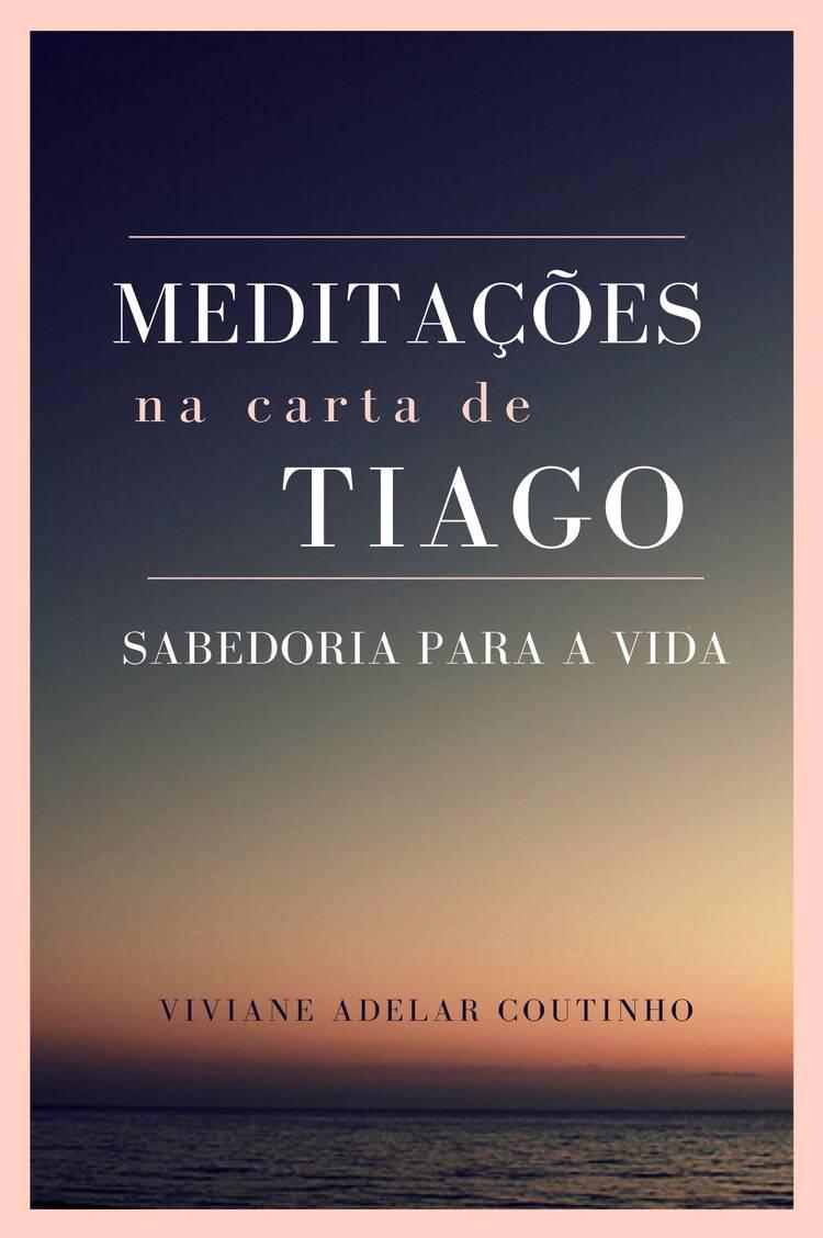 Capa do ebook Meditações na Carta de Tiago