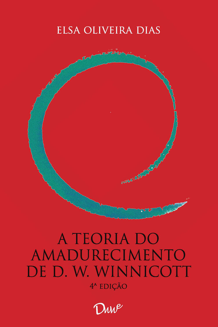 Capa do ebook A teoria do amadurecimento de D. W. Winnicott – 4° Ed.