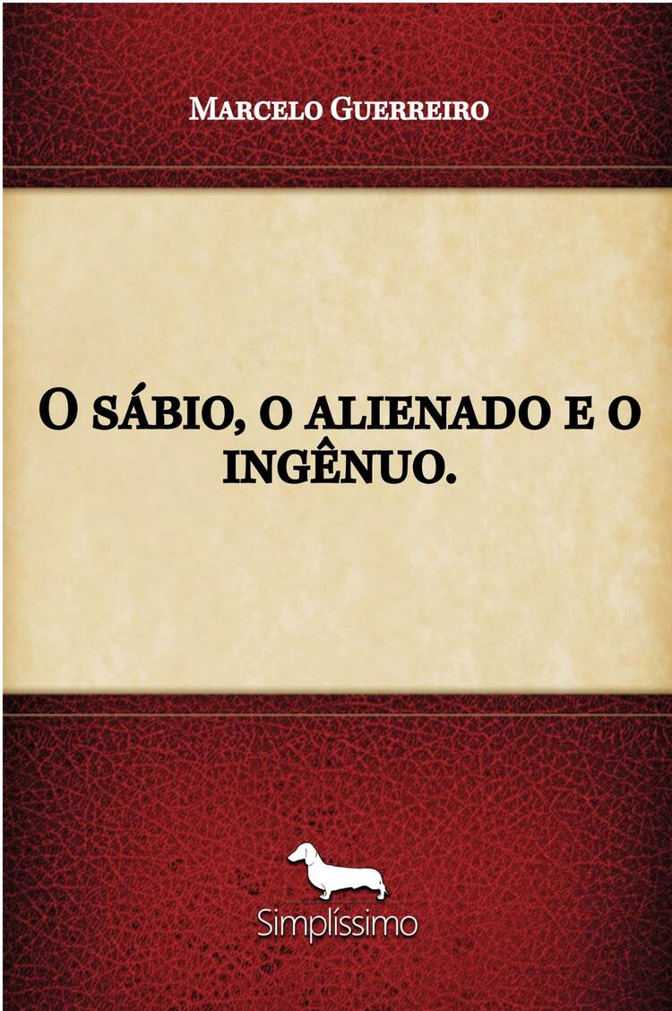 Capa do ebook O sábio, O alienado e O ingênuo.