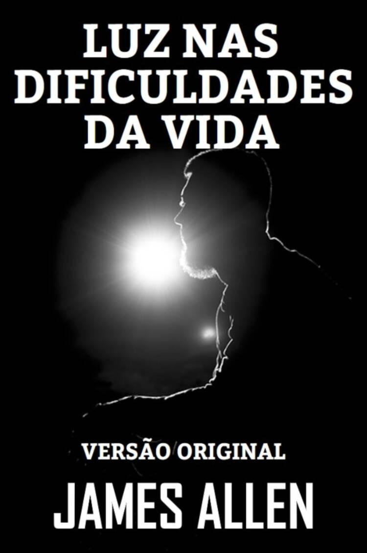 Capa do ebook LUZ NAS DIFICULDADES DA VIDA