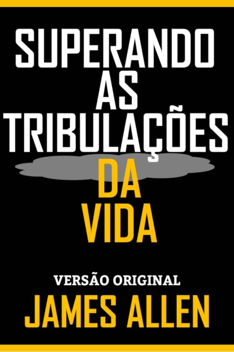 Capa do ebook SUPERANDO AS TRIBULAÇÕES DA VIDA