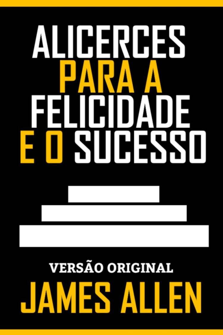 Capa do ebook ALICERCES PARA A FELICIDADE E O SUCESSO